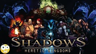 Shadows Heretic Kingdoms PC Gameplay - Sem Comentários (No Commentary)