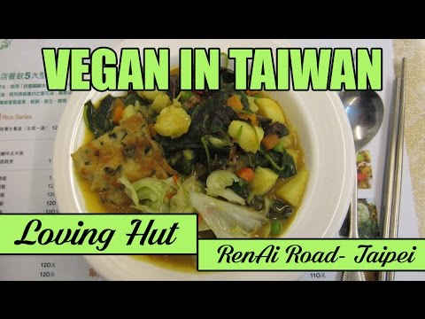 VEGAN FOOD IN TAIPEI | Loving Hut RenAi Road, Taipei, Taiwan
