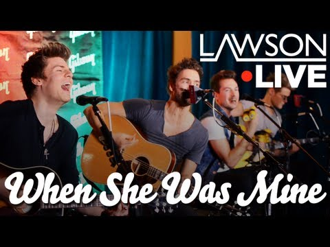 Lawson - When She Was Mine (Acoustic)