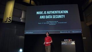 Tim Messerschmidt - Node JS Authentication and Data Security - JSConf.Asia 2015