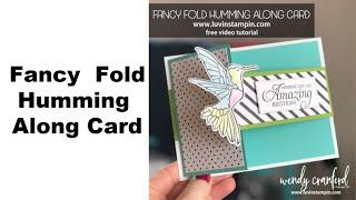 Fancy Fold Humming Along Card