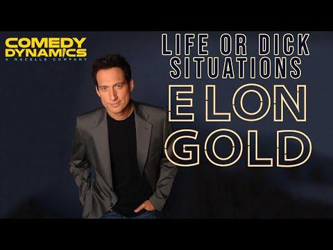 Elon Gold: Chosen And Taken - Life Or Dick