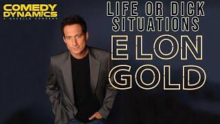 Video Elon Gold - Life Or Dick (Stand up Comedy) download MP3, 3GP, MP4, WEBM, AVI, FLV Januari 2018