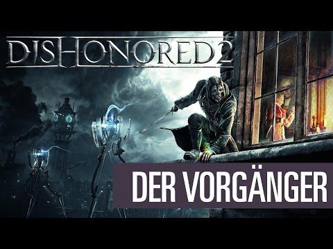 Dishonored 2: Special - So schön war der Vorgänger