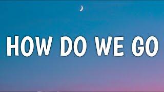 Alexandra Kay - H๐w Do We Go (Lyrics)