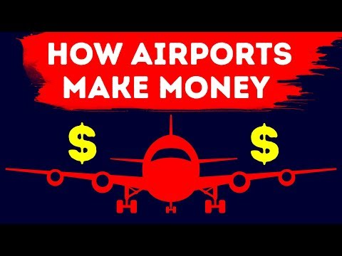 The Way Airports Make a Lot of Money