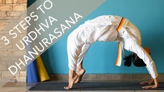 3 Steps to Urdhva Dhanurasana (Wheel Pose)