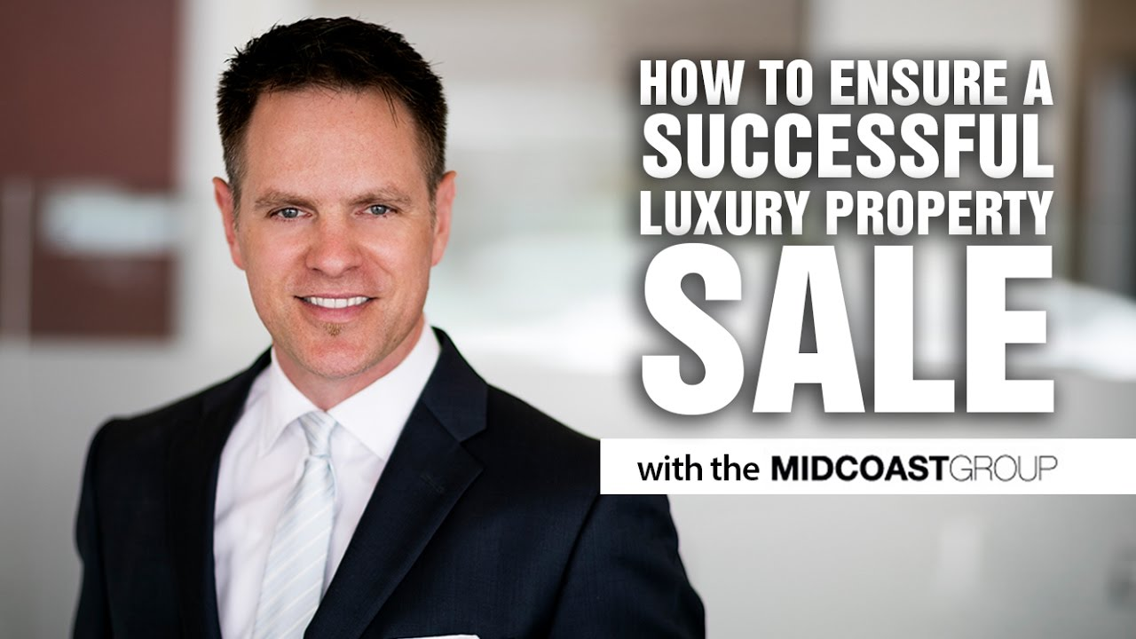 How to ensure a successful luxury property sale