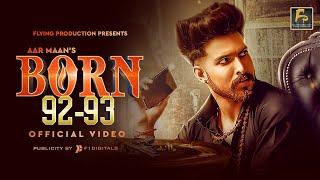 Born 92-93 (Full Video) | Aar Maan | Sarab | Judge | Latest Songs 2019 | Flying Production