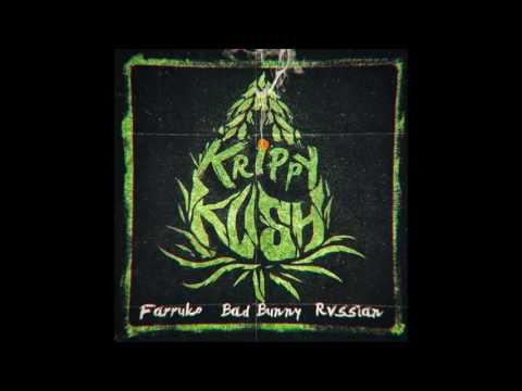 Farruko Ft Bad Bunny - Krippy Kush (Rvssian)