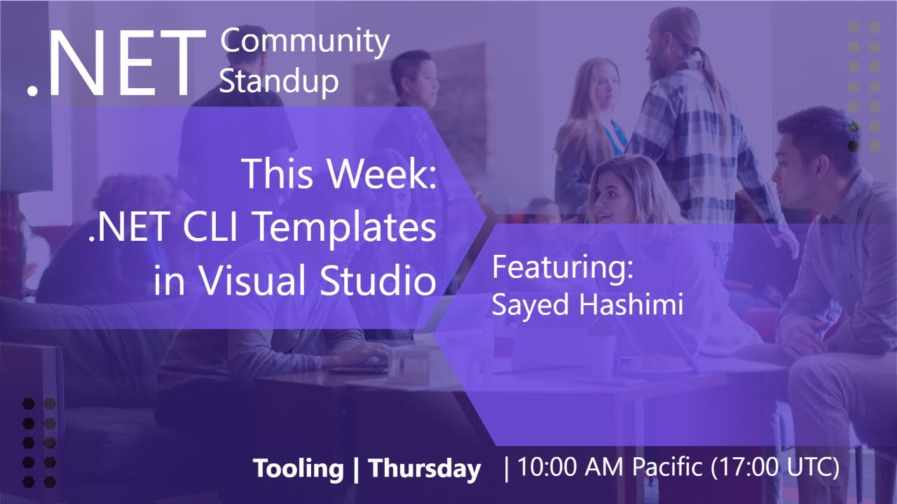 .NET Tooling Community Standup - dotnet templates with Sayed Hashimi