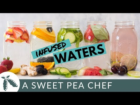 5 Easy Infused Water Recipes To Make Water Not Suck | A Sweet Pea Chef