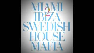 Swedish House Mafia Ft Tinie Tempah Miami 2 Ibiza Original Mix
