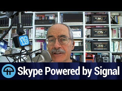 Skype - Powered By The Signal Protocol