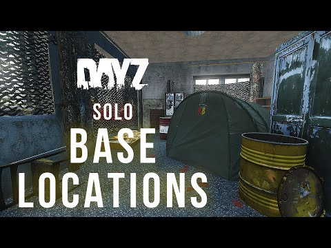 DayZ Best SOLO Base Locations