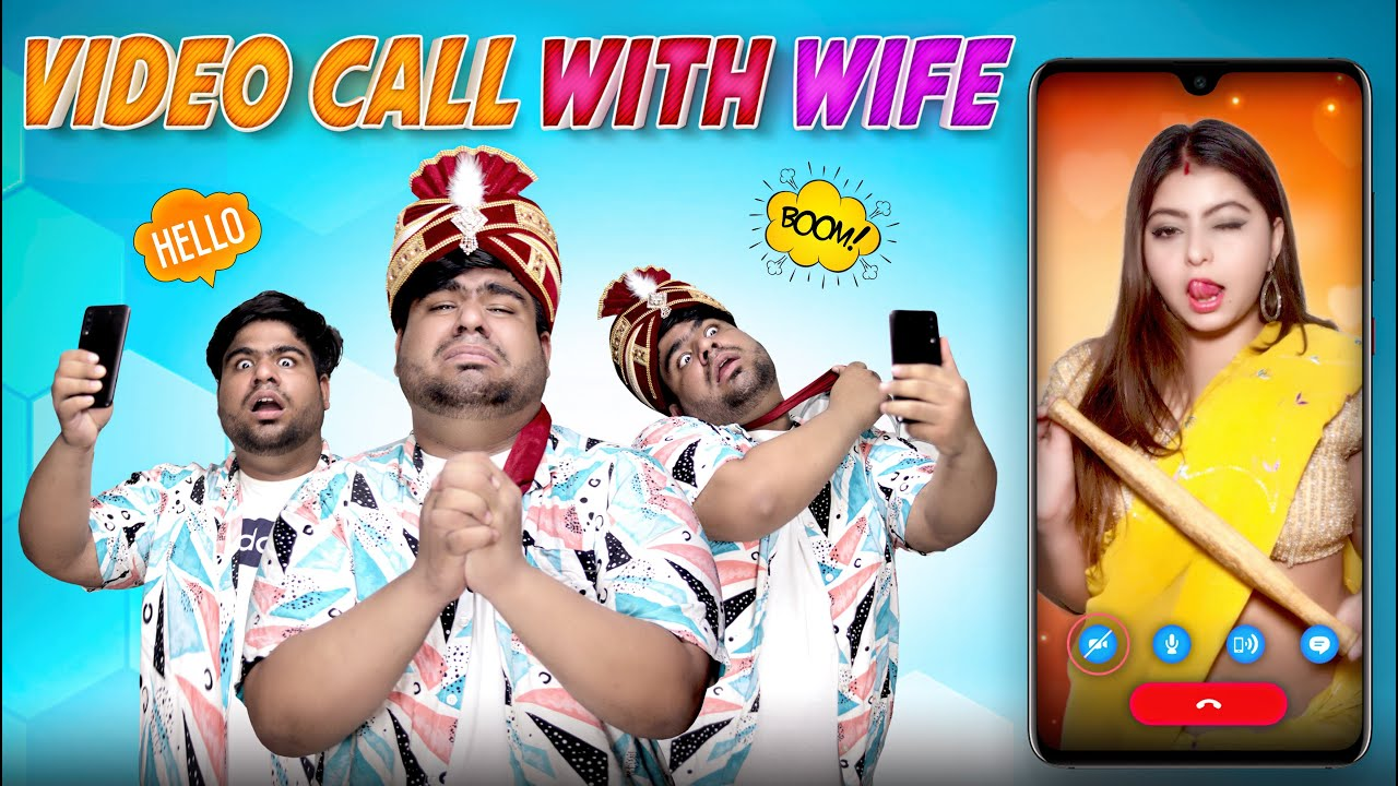 Sharing Video Call WITH WIFE Gone Wrong    RAAHII FILMS