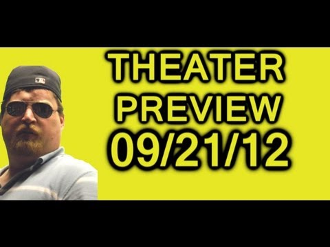 Coming Soon To Theaters 09 / 21 / 12 Preview