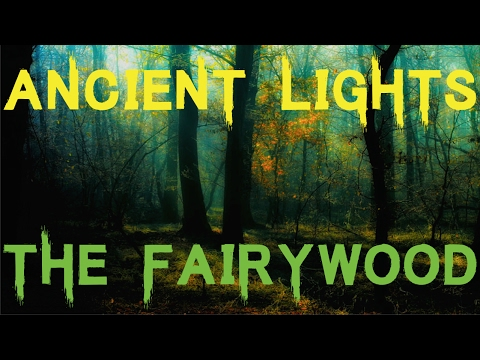 Ancient Lights - The Fairy Wood by Algernon Blackwood [Classic Horror Literature]