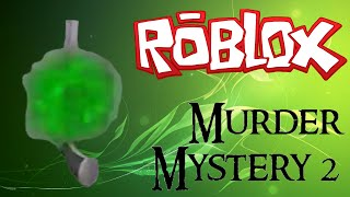 ROBLOX - Murder Mystery 2 Killing Montage 12' Hardcore
