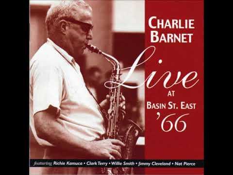 Charlie Barnet -  Live At Basin Street East ( Full Album )