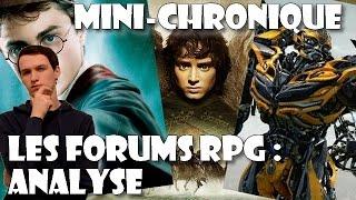 Mini-Chronique - Les Forums RPG : Analyse.