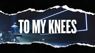 To My Knees - Hillsong Young & Free