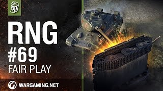 RNG # 69 World Of Tanks - Fair play