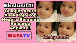 Eksklusif!!!....Comelnya Gelagat Azura Anak Raja Pop Dato' Jamal AbdillahBersama Keluarga Angkat !!!