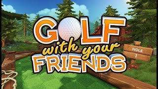 Golf With Your Friends #1 หลุมนี้พี่ขอ
