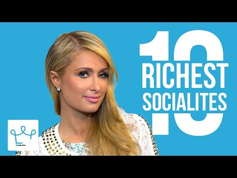 10 Richest Socialites in the World