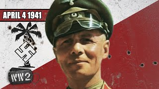 Rommel Storms Into North-Africa - WW2 - 084 - April 4, 1941