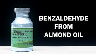 Benzaldehyde from Bitter Almond Oil