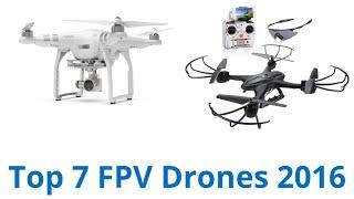 7 Best FPV Drones 2016