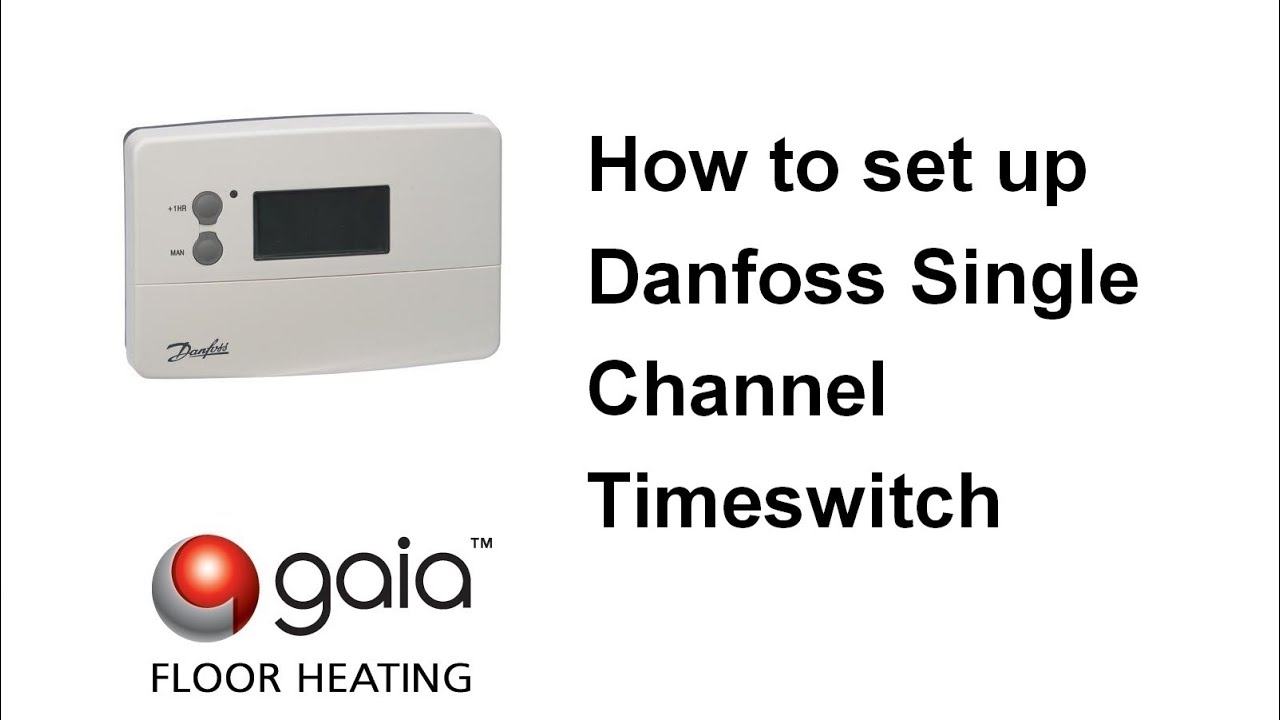 how to set up danfoss single channel timeswitch (ts715si)  gaia underfloor  heating
