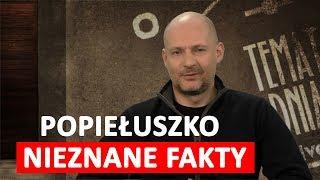Nieznane fakty z życia ks. Popiełuszki