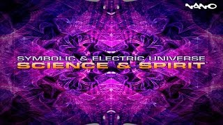 Symbolic & Electric Universe - Science & Spirit ᴴᴰ