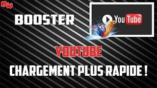 [Tuto] Booster YouTube / Chargement des vidéos plus rapide ! | Fr