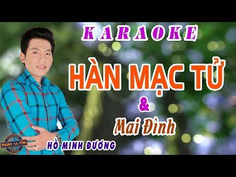 Karaoke - HÀN MẠC TỬ | với Mai Đình | Hát với Hồ Minh Đương