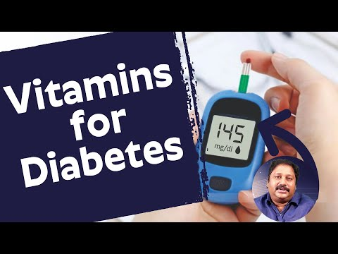 Which Vitamins Should Diabetic Take.? - Dr. Raghunatha Babu | Most Important Vitamins For Diabetics