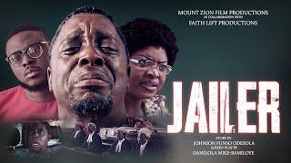 JAILER    Latest Mount Zion Movie    Faith Lift Productions
