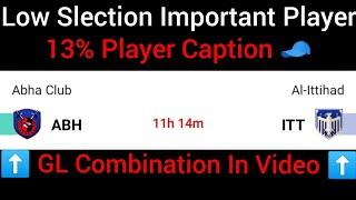 ABH Vs ITT Dream11 Team | Abha Club Vs Al-Attihad Dream11 | Abh Vs Itt Dream11 Prediction | Abh Itt