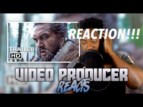 VIDEO PRODUCER REACTS to SEE Official Trailer 2019 Jason Momoa, Apple TV Series