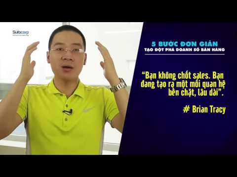 5 buoc ban hang giup tang doanh so dot pha clip1