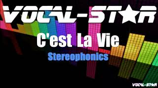 Stereophonics - C'est La Vie (Karaoke Version) with Lyrics HD Vocal-Star Karaoke