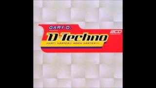 D-Techno 1 CD3 - Special Megamix By Gary D.