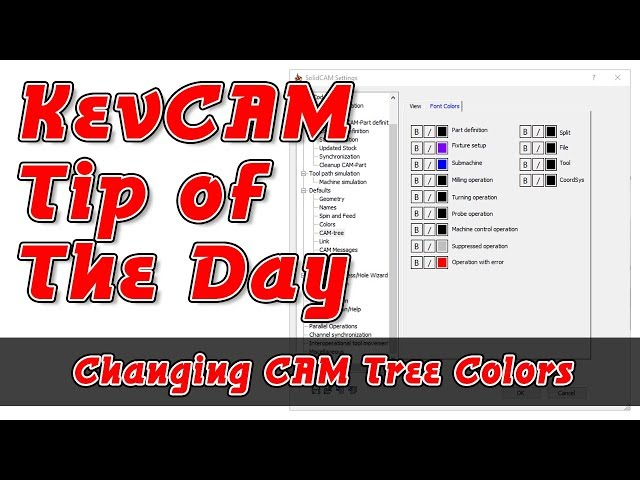 Tip of the Day - Changing CAM Tree Colors