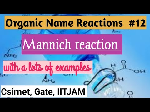 Mannich reaction Mechanism / Organic Name Reactions ( csirnet, Gate,  IITJAM, Barc)