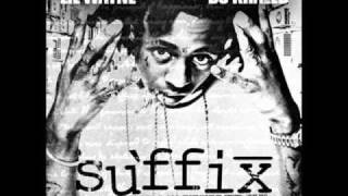 Lil Wayne -The Suffix - Back Then Freestyle