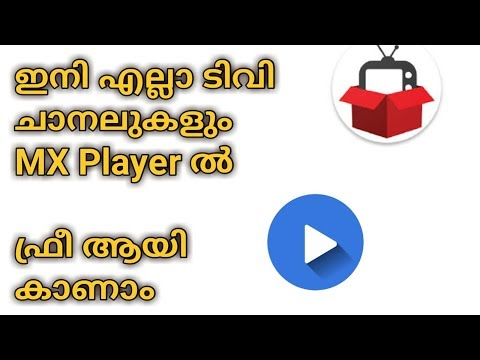 Watch All Malayalam Channel and other Channels for Free On MX Player