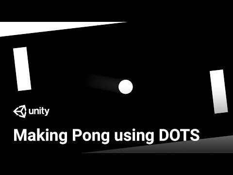 Getting Started With DOTS: Scripting Pong (Tutorial)